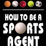 How_To_Be_A_Sports_Athlete_Agent_Manager