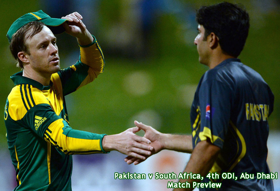 Pakistan v South Africa, 4th ODI, Abu Dhabi – The Preview